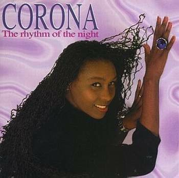 The rythm of the night - Corona